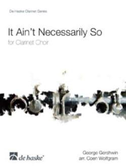 It ain't necessarity so -Clarinet Choir laflutedepan
