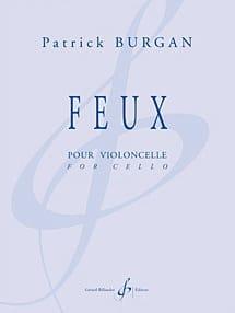 Feux Patrick Burgan Partition Violoncelle - laflutedepan