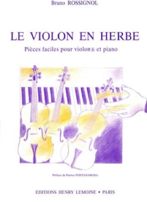 Le Violon en Herbe - Bruno Rossignol - Partition - laflutedepan.com
