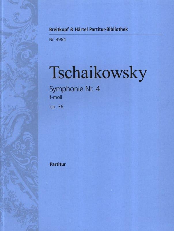 Symphonie Nr. 4 f-moll op. 36 - Partitur - laflutedepan.com