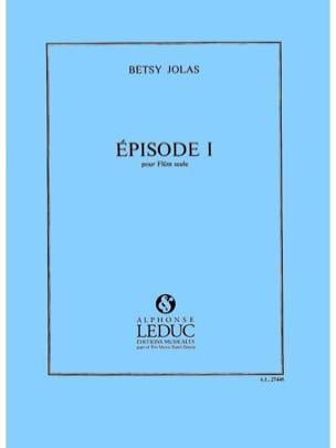 Episode 1 - Flûte seule Betsy Jolas Partition laflutedepan