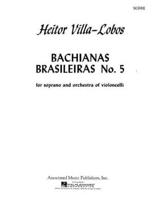 Bachianas brasileiras n° 5 - Conducteur VILLA-LOBOS laflutedepan