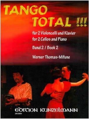 Tango Total - Volume 2 Werner Thomas-Mifune Partition laflutedepan