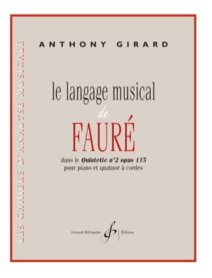 Le Langage Musical de Fauré Anthony Girard Partition laflutedepan