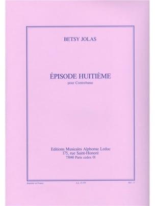 Episode huitième Betsy Jolas Partition Contrebasse - laflutedepan