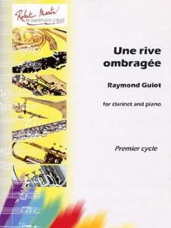 Une Rive Ombragée Raymond Guiot Partition Clarinette - laflutedepan
