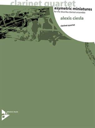 Asymetric Miniatures Alexis Ciesla Partition Clarinette - laflutedepan