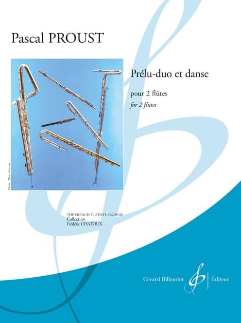 Prélu-duo et Danse - 2 Flûtes - Pascal Proust - laflutedepan.com
