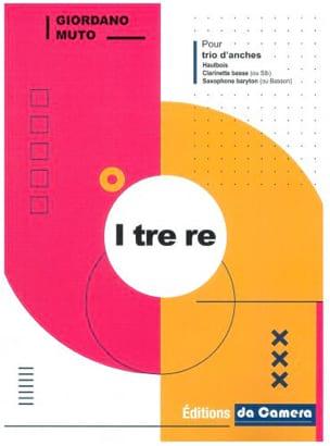 I tre Re - Trio d'Anches Giordano Muto Partition Trios - laflutedepan