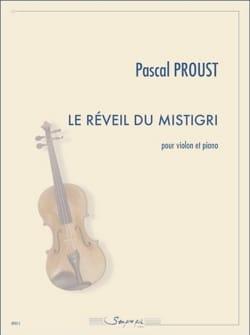 Le Réveil du Mistigri Pascal Proust Partition Violon - laflutedepan