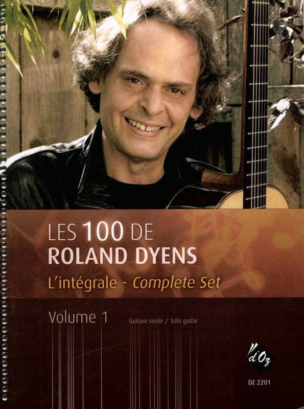Les 100 de Roland Dyens Volume 1 - Roland Dyens - laflutedepan.com