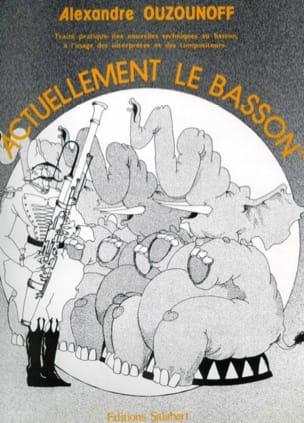 Actuellement le basson Alexandre Ouzounoff Partition laflutedepan