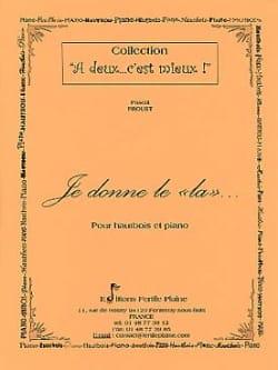 Je donne le La - Pascal Proust - Partition - laflutedepan.com