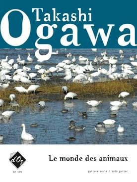 Le Monde des Animaux Grade 1-2 Takashi Ogawa Partition laflutedepan