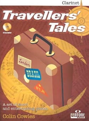 Traveller's Tales - Clarinette Colin Cowles Partition laflutedepan