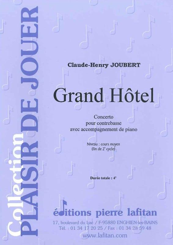 Grand Hôtel - Claude-Henry Joubert - Partition - laflutedepan.com