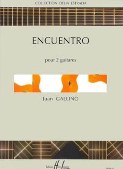 Encuentro - Juan Gallino - Partition - Guitare - laflutedepan.com