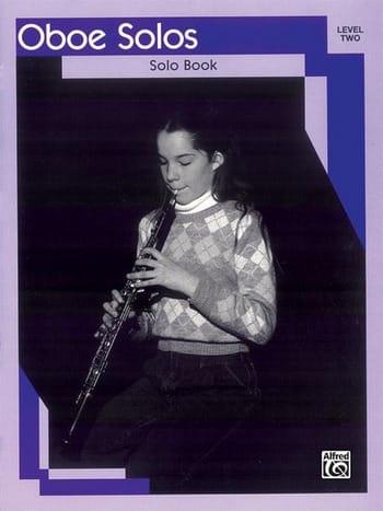 Oboe Solos - Solo Book - Level 2 - Partition - laflutedepan.com