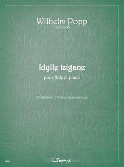 Idylle Tzigane Wilhelm Popp Partition Flûte traversière - laflutedepan