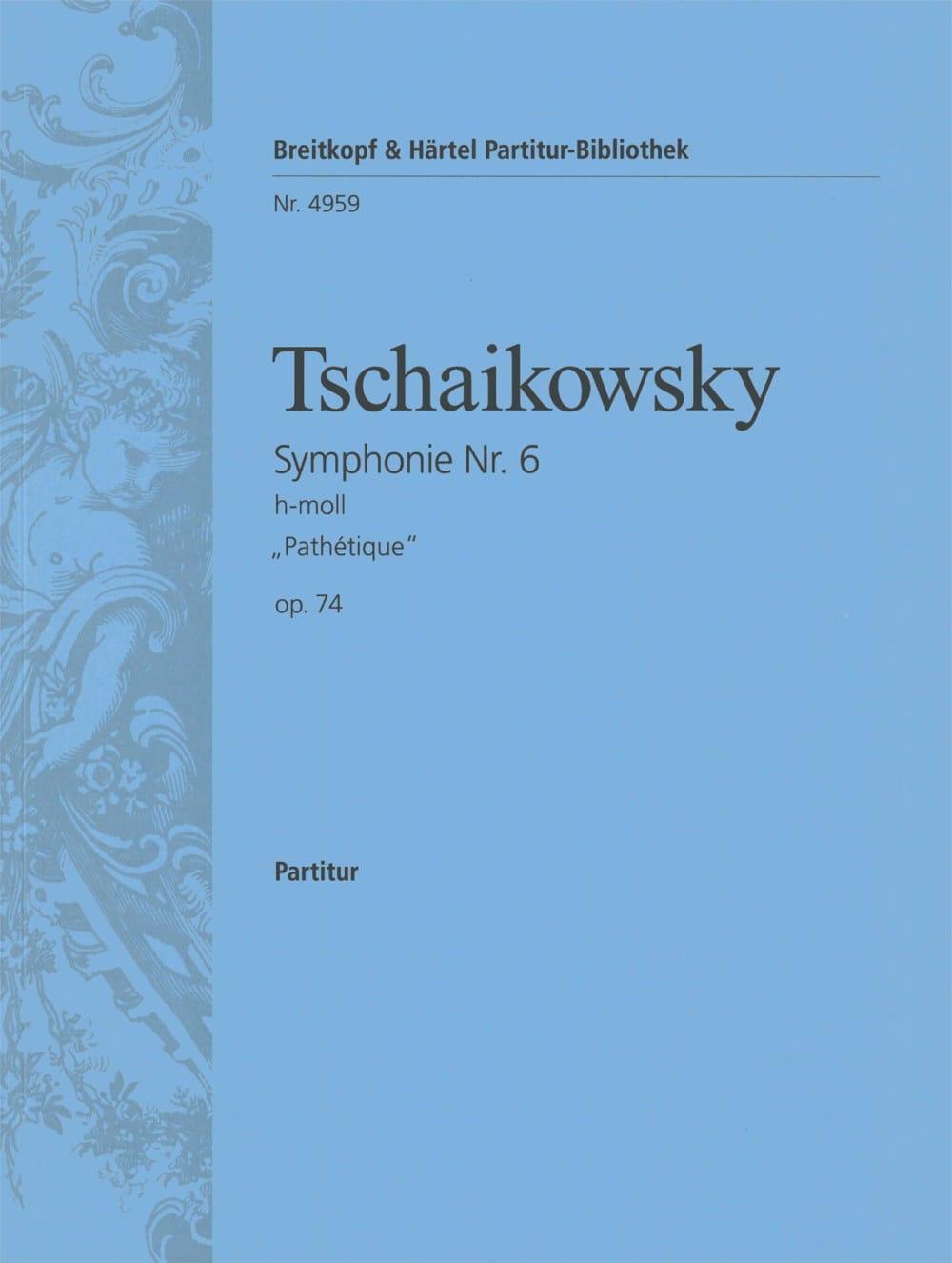 Symphonie Nr. 6 h-moll op. 74 Pathétique - Partitur - laflutedepan.com