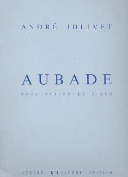 Aubade André Jolivet Partition Violon - laflutedepan