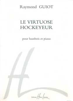 Le Virtuose Hockeyeur Raymond Guiot Partition Hautbois - laflutedepan
