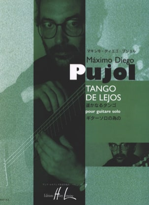Tango de Lejos Maximo Diego Pujol Partition Guitare - laflutedepan