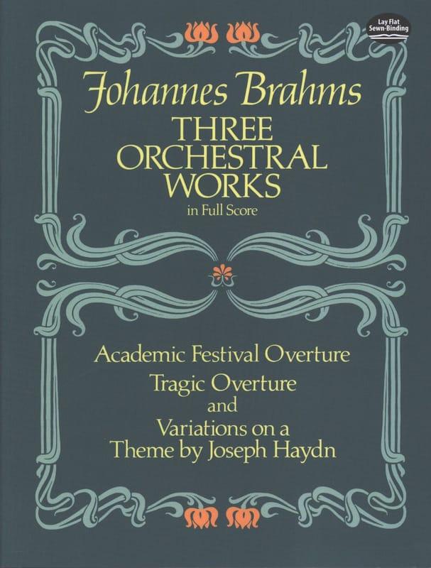 3 Orchestral Works - Full Score - BRAHMS - laflutedepan.com
