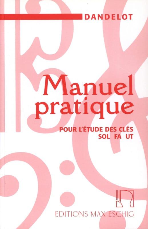 Manuel pratique - Ancienne édition - DANDELOT - laflutedepan.com