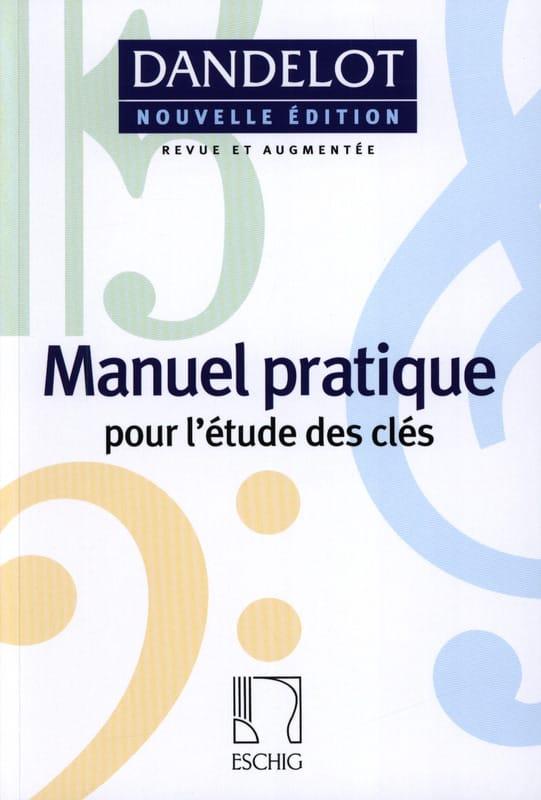 Manuel pratique - Nouvelle édition - DANDELOT - laflutedepan.be