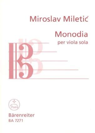 Monodia - Miroslav Miletic - Partition - Alto - laflutedepan.com