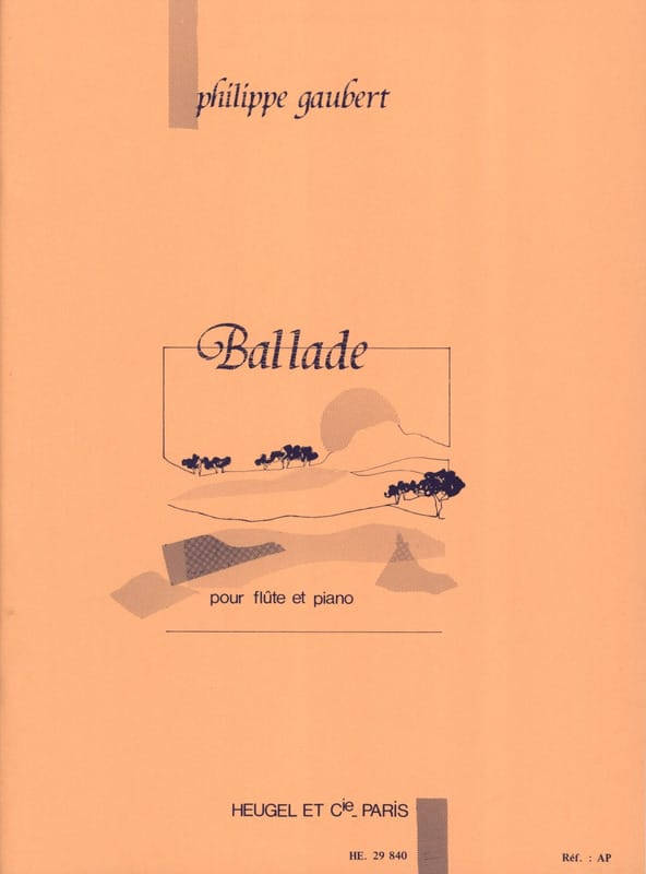Ballade - Philippe Gaubert - Partition - laflutedepan.com