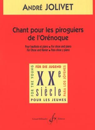 Chant pour les piroguiers de l'Orénoque André Jolivet laflutedepan