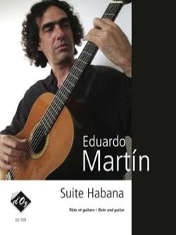 Suite Habana Eduardo Martin Partition Duos - laflutedepan