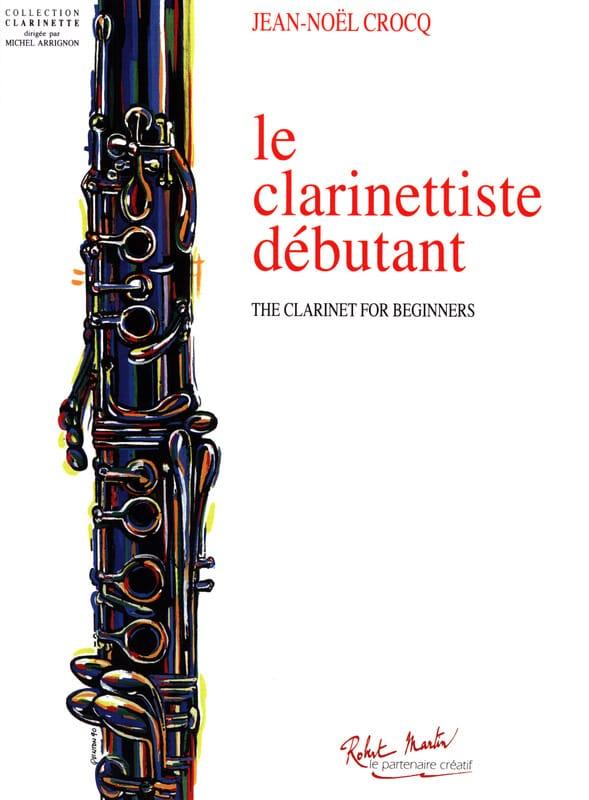 Le Clarinettiste Débutant - Jean-Noël Crocq - laflutedepan.com