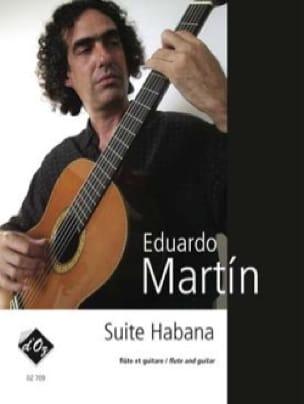 Suite Habana - Eduardo Martin - Partition - Duos - laflutedepan.com