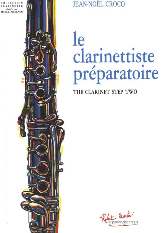 Le Clarinettiste Préparatoire - Jean-Noël Crocq - laflutedepan.com