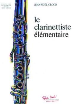 Le Clarinettiste Elémentaire Jean-Noël Crocq Partition laflutedepan