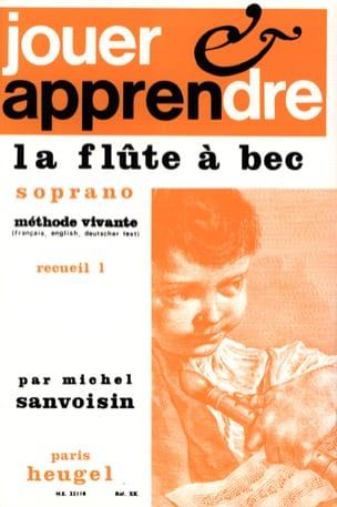 Jouer et apprendre la flûte à bec soprano - Volume 1 laflutedepan