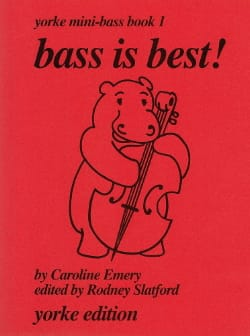 Bass is best ! - Yorke mini bass Book 1 Caroline Emery laflutedepan