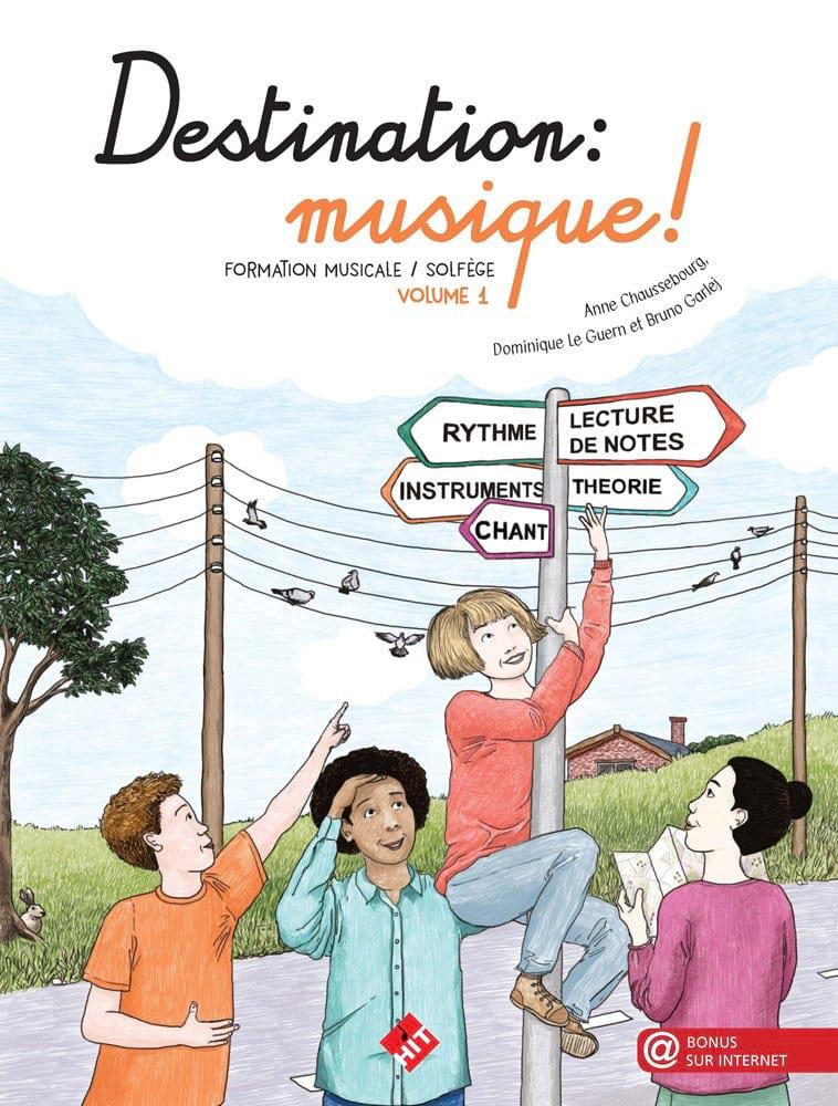 Destination Musique ! Volume 1 - Partition - laflutedepan.com