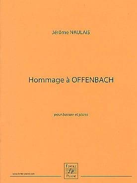 Hommage à Offenbach Jérôme Naulais Partition Basson - laflutedepan