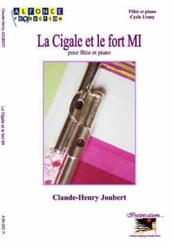 La Cigale et le Fort Mi Claude-Henry Joubert Partition laflutedepan