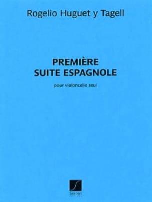 1ère Suite Espagnole - Rogelio Huguet Y Tagell - laflutedepan.com