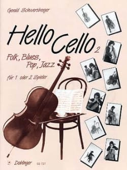 Hello Cello ! Vol.2 Gerald Schwertberger Partition laflutedepan