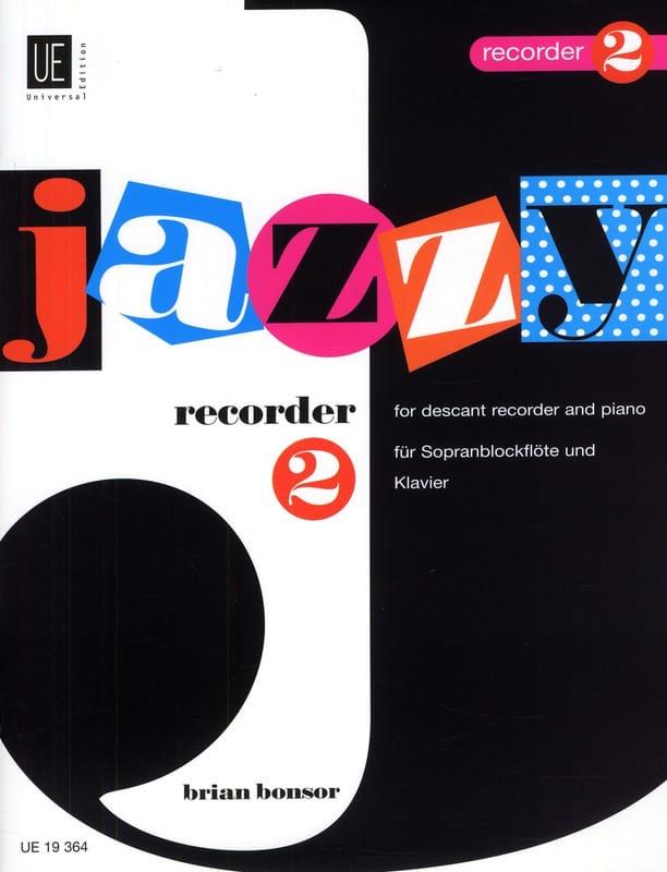 Jazzy Recorder 2 - Brian Bonsor - Partition - laflutedepan.com