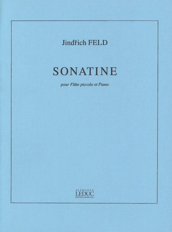 Sonatine - Flûte Piccolo et Piano - Jindrich Feld - laflutedepan.com