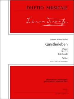 Künstlerleben op. 316 - Partitur Johann (Fils) Strauss laflutedepan
