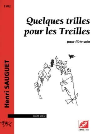 Quelques trilles pour les Treilles - Flûte solo - laflutedepan.com