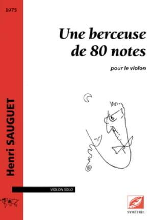 Une Berceuse de 80 notes - Violon solo - laflutedepan.com